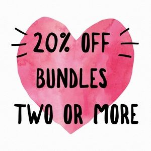 20% off Bundles two or more 🤩